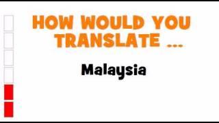 GERMAN TRANSLATION QUIZ = Malaysia