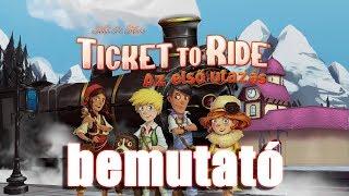 Ticket to Ride: Az első utazás - társasjáték bemutató