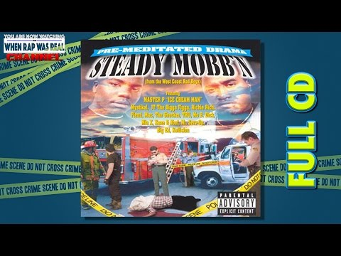 Steady Mobb'n - Pre-Meditated Drama [Full Album] Cd Quality