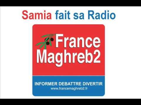 France Maghreb 2 - Samia fait sa Radio le 12/10/16