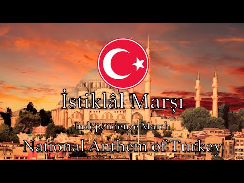 National Anthem: Turkey - İstiklâl Marşı  *NEW VERSION*