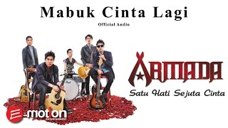 [3.97 MB] Armada - Mabuk Cinta Lagi (Official Audio)