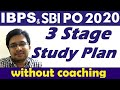 3 Stage Study Plan to Clear SBI PO 2018 | Quick Preparation Strategy for SBI Probationary Officers