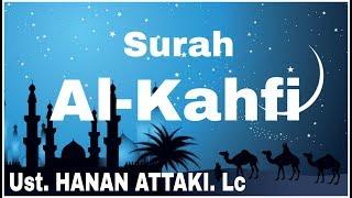 Surah Al-Kahfi Ust. HANAN ATTAKI, Lc
