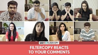 FilterCopy | 5M Subs Special: We React To Comments | Ft. Dhruv, Ayush, Aisha, Veer, Viraj