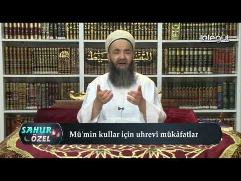 11 Haziran 2016 Tarihli SAHUR Sohbeti - Cübbeli Ahmet Hocaefendi