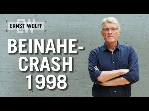 Beinahecrash 1998 | Lexikon der Finanzwelt mit Ernst Wolff