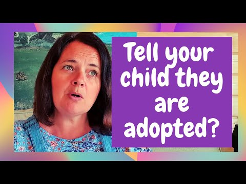 Adopted family. When to tell your adopted child about their adoption?��