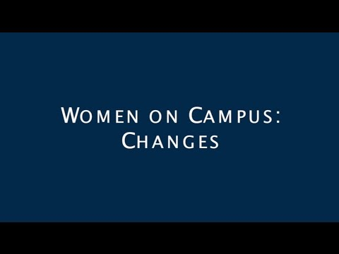 Women on Campus: Changes