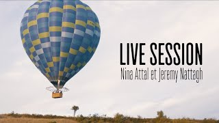 Nina Attal & Jeremy Nattagh - Yesterday Was Hard On All Of Us (Fink cover) | Natura'Live Session #5