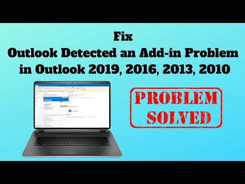 Fix Outlook Detected An Add-in Problem In Outlook 2019, 2016, 2013, 2010