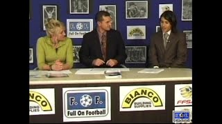 Full On Football Show 6 Season 1 May 17 2006