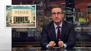 Rehab: Last Week Tonight with John Oliver (HBO) thumbnail