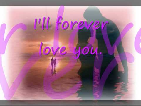 Never, Ever and Forever - Lee Ann Womack - with lyrics