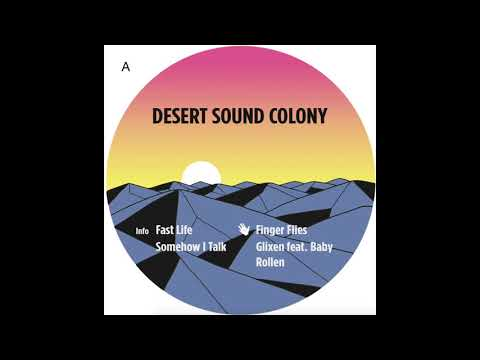 Desert Sound Colony - Fast Life [TFAD1]