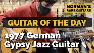 Guitar of the Day: 1977 German Gypsy Jazz Guitar   Norman's Rare Guitars