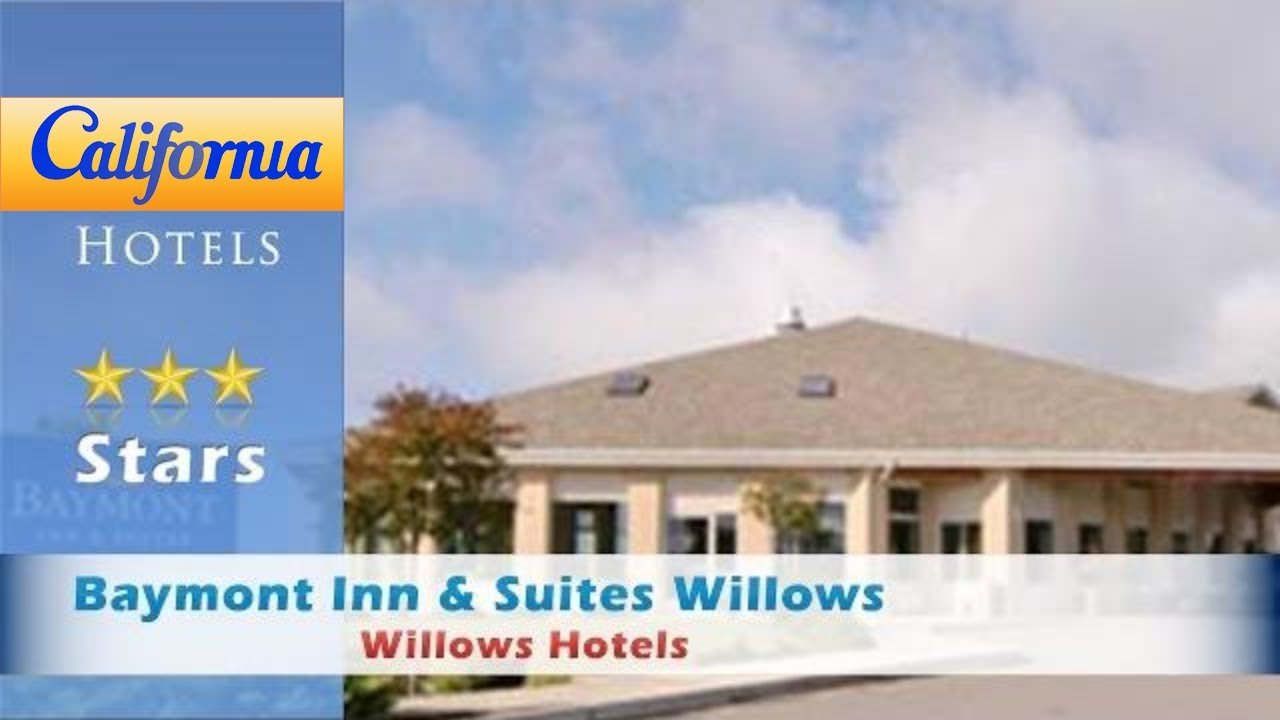Baymont Inn Suites Willows Hotels California