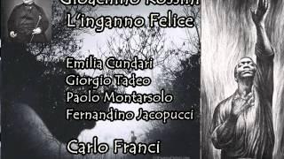 Gioachino Rossini L 39 Inganno Felice Overture Carlo Franci Conductor