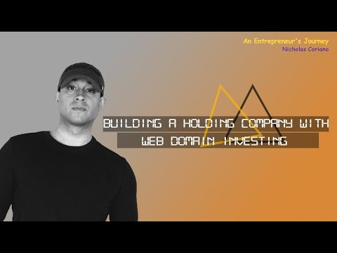 Building a Holding Company with Web Domain Investing