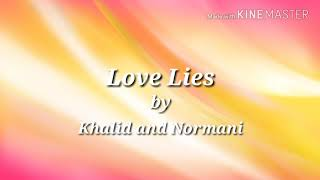 Love Lies Lyrics Clean - Khalid and Normani Video