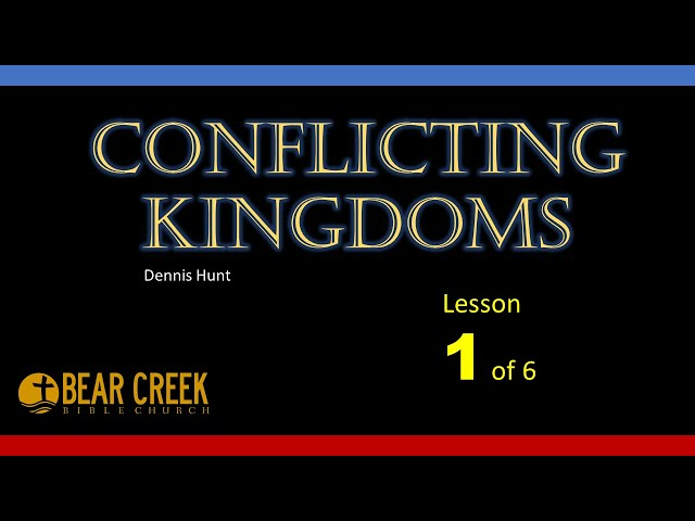 Conflicting Kingdoms - lesson 1 of 6
