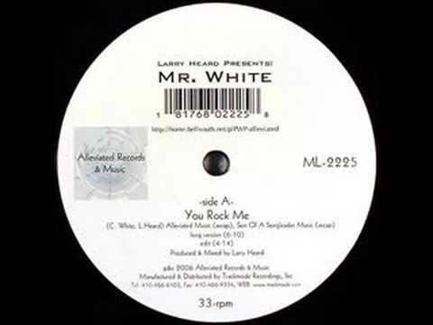 Larry Heard Presents Mr. White - You Rock Me