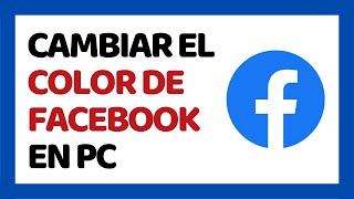 How to Change Facebook Color Theme PC 2018
