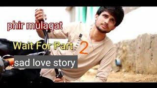 Phir mulakat/Hogi kabi/latest Bollywood song