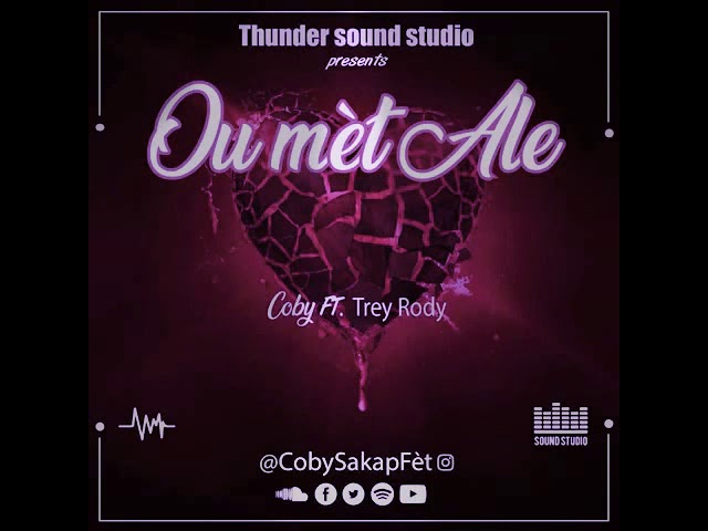 Coby (SKF) Ft Trey Rody - Ou Met Ale  [OFFICIAL AUDIO] #1
