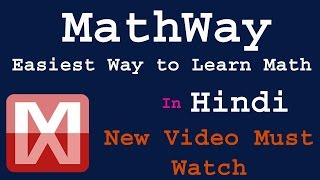 MathWay ! How to Learn Math in Easiest Way | Math Tricks