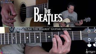 The Beatles - I Am The Walrus Guitar Lesson