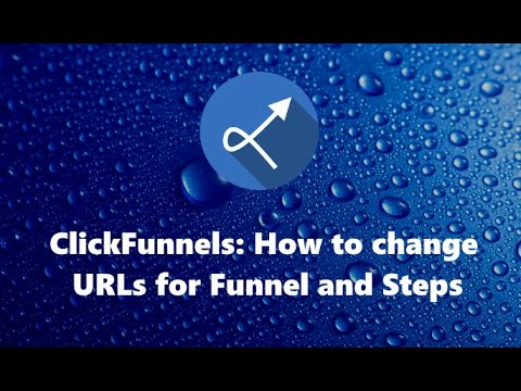 ClickFunnels: How to change URLs for Funnel and Steps