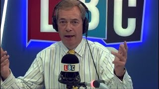 The Nigel Farage Show - LBC Exclusive - Theresa May Is An Abstainer On Brexit 10/10/2017