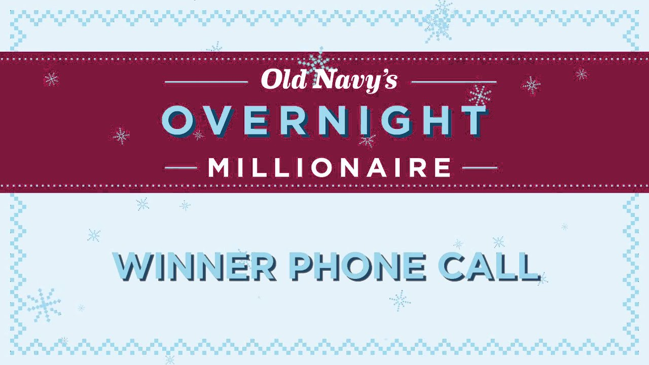 Old Navy Overnight Millionaire Sweepstakes is open to legal residents of fifty (50) United States (including the District of Columbia and Puerto Rico) and Canada who are at least eighteen (18) years old at the time of entry.