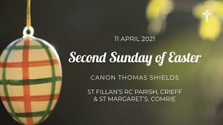 Second Sunday of Easter  Mass - St Fillan's RC Parish