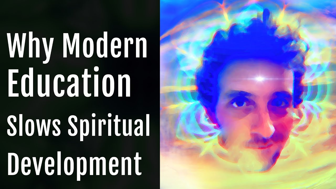 Why Modern Education Slows Spiritual Development   Chance Interviewed by John Coleman