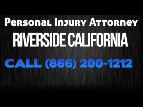Car Accident Lawyer Riverside California - Truck Accident - Personal Injury