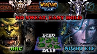 Grubby | Warcraft 3 The Frozen Throne | Orc v NE - No Sweat, Easy Hold - Echo Isles