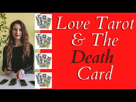 Love Tarot and The Death Card ❤ It's Meaning Is NOT What You Think!