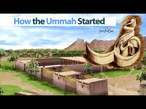 How the Ummah Started (1437 years ago)
