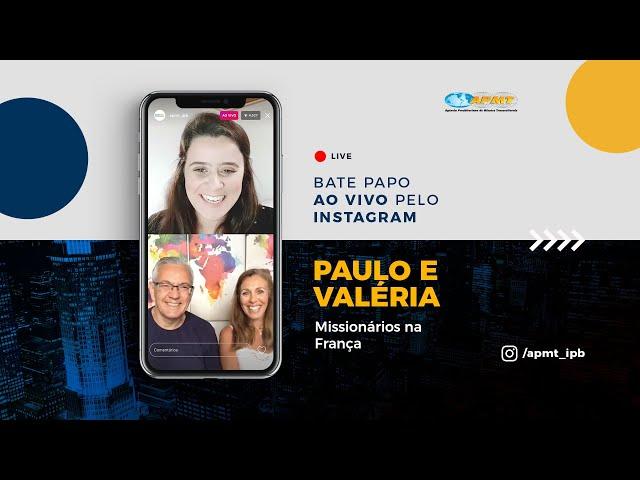LIVE APMT com Paulo e Valéria Sicoli | Missionários na França