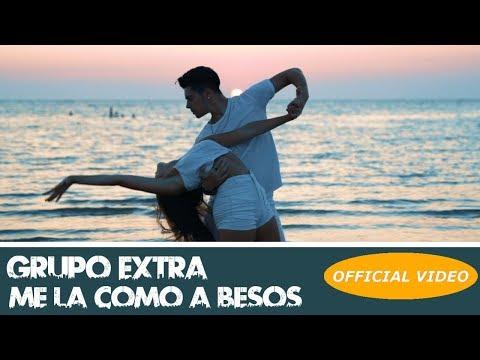 GRUPO EXTRA ► ME LA COMO A BESOS  (OFFICIAL VIDEO) (BACHATA 2018)