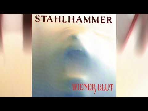 Stahlhammer - Wiener Blut (Full album HQ)