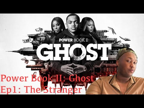 Download Power Book 2 : Ghost Season 1 Episode 1 The Stranger #PowerBook2