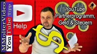 YouTube Partnerprogramm, Geld verdienen, Steuern und das Finanzamt / Gewerbe auf YouTube