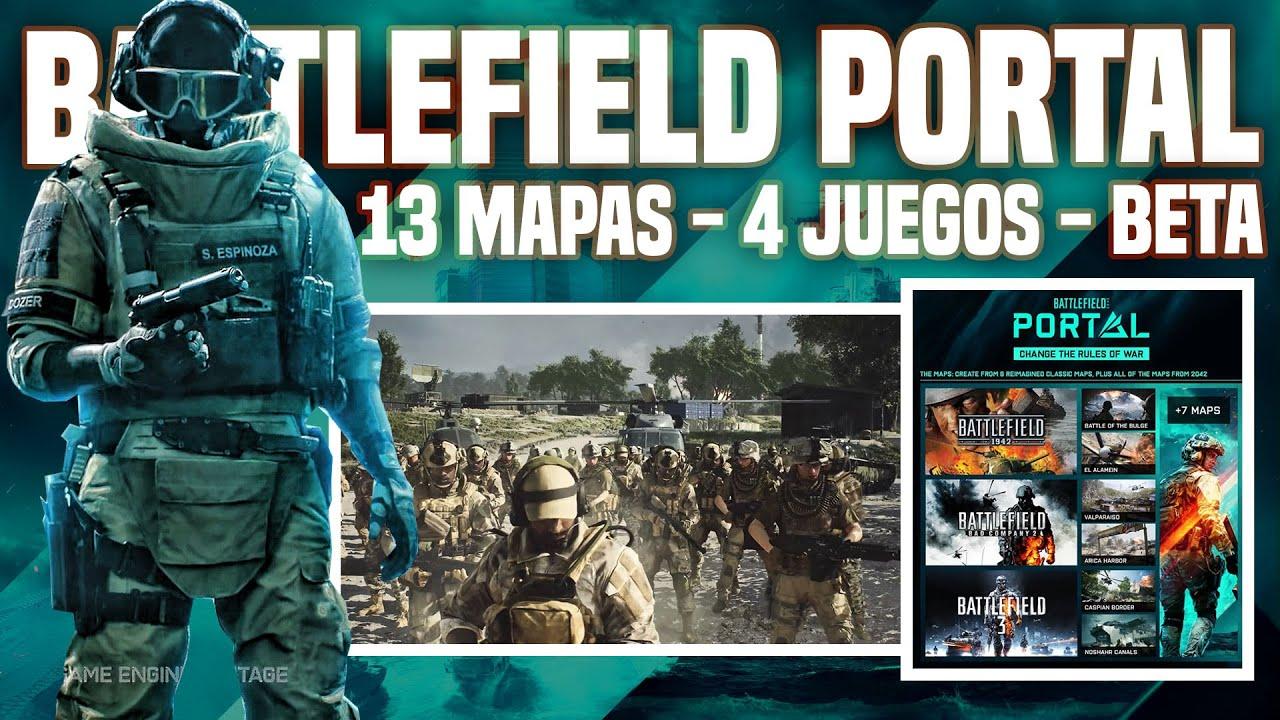 Todo sobre BATTLEFIELD PORTAL: editor de batallas, BETA, 13 mapas, 4 juegos.  Battlefield 2042