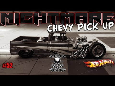 1962 Nightmare Chevy Pick Up, Hot Wheels Custom