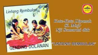 Download lagu Nyi Sumarmi - Kate-Kate Dipanah Sl Mjr (Gending Dolanan)