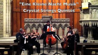 """""""Eine Kleine Nachtmusik"""" Crystal Strings Quintet"""