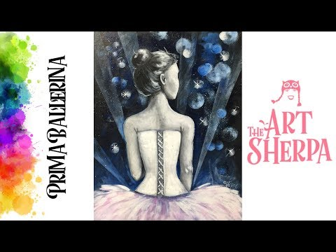 How To Paint With Acrylic On Canvas Prima Ballerina The Art Sherpa | TheArtSherpa